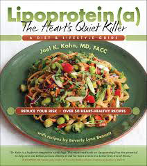 Lipoprotein(a), The Heart's Quiet Killer: A Diet and Lifestyle Guide cover