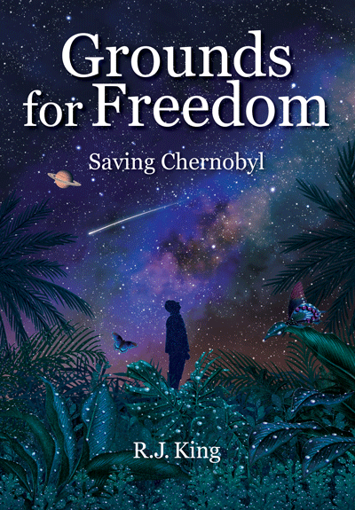 """""""Ground for Freedom: Saving Chernobyl"""" cover"""